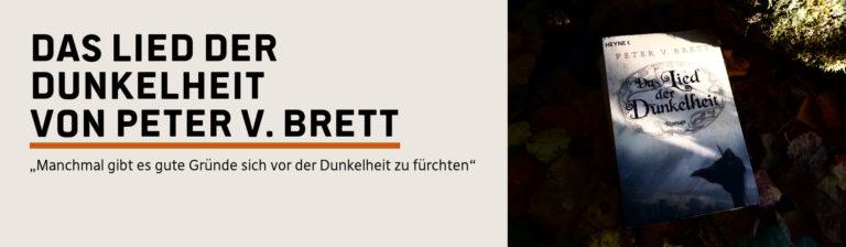 Rezension: Das Lied der Dunkelheit – Peter V. Brett