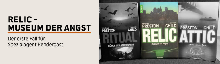 Rezension: Relic Museum der Angst – Preston/Child
