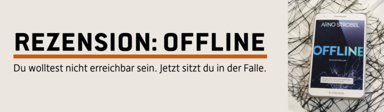Rezension: Offline — Arno Strobel