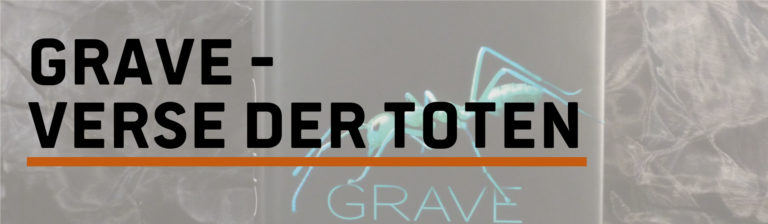Rezension: Grave – Verse der Toten von Preston/Child