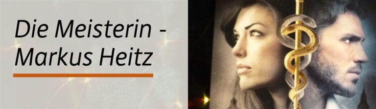 Rezension: Die Meisterin – Der Beginn von Markus Heitz