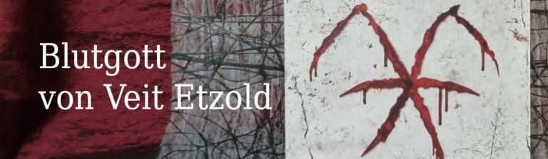 Rezension: Blutgott von Veit Etzold