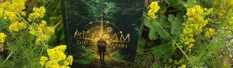 Rezension: Anaqam – Die Schamanin – Cengiz Erbektas