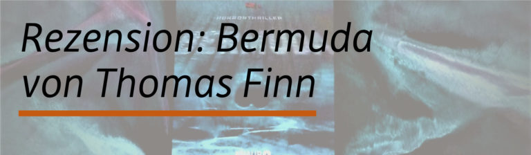 Rezension: Bermuda von Thomas Finn